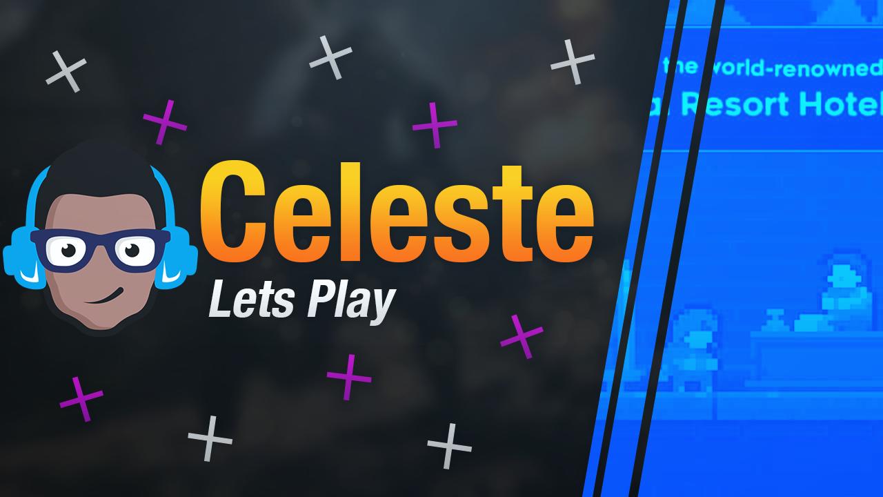 Celeste Lets Play on Nintendo Switch