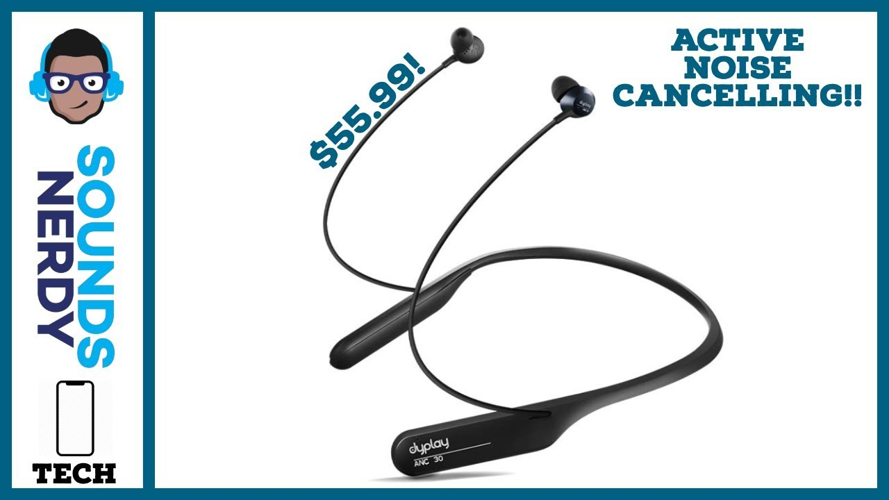 Dyplay Affordable Active Noise Cancelling Earbuds for $55.99 | Are they worth the money??