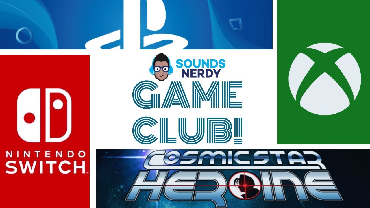 GameClub: Cosmic Star Heroine