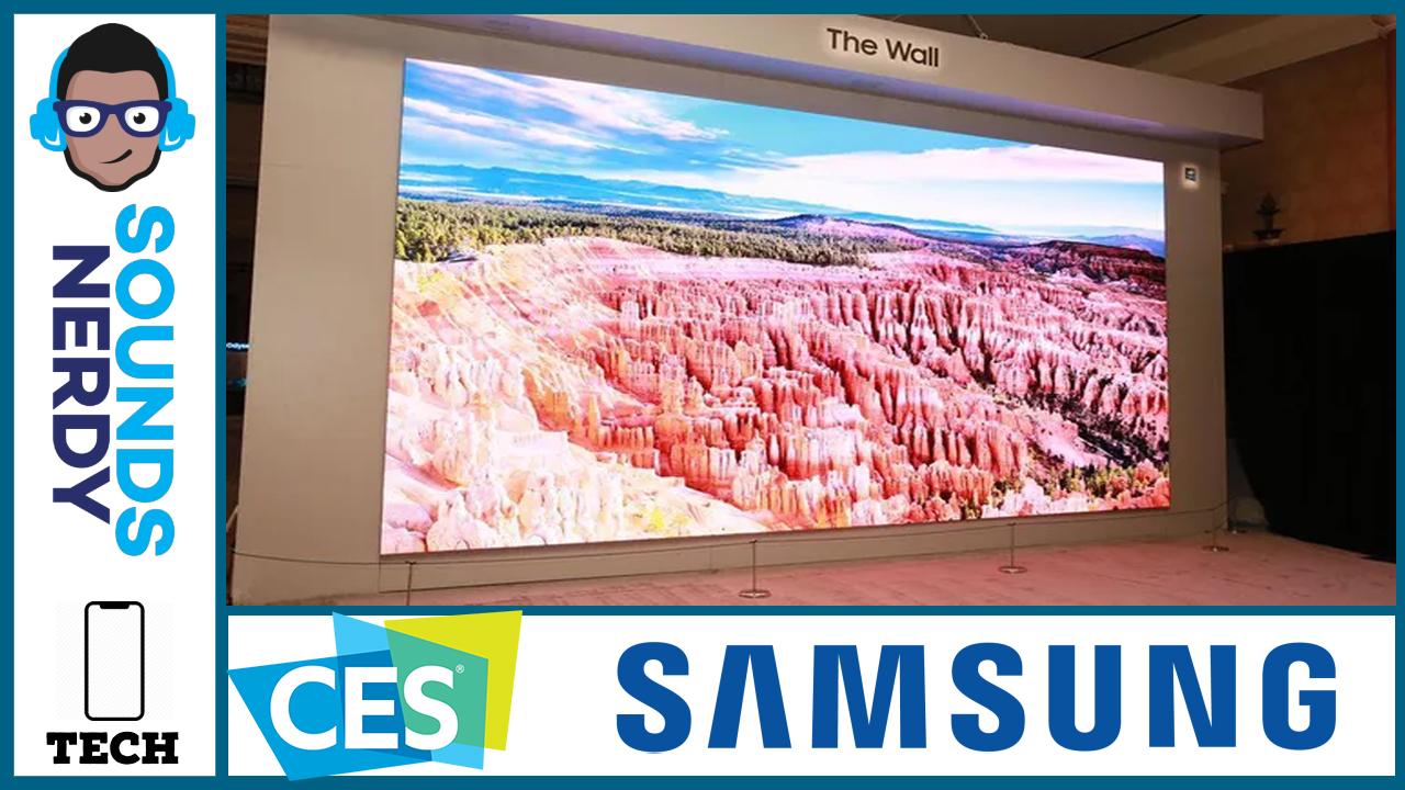 CES 2020: Samsung TVs Sero, The Wall and Bezel Less